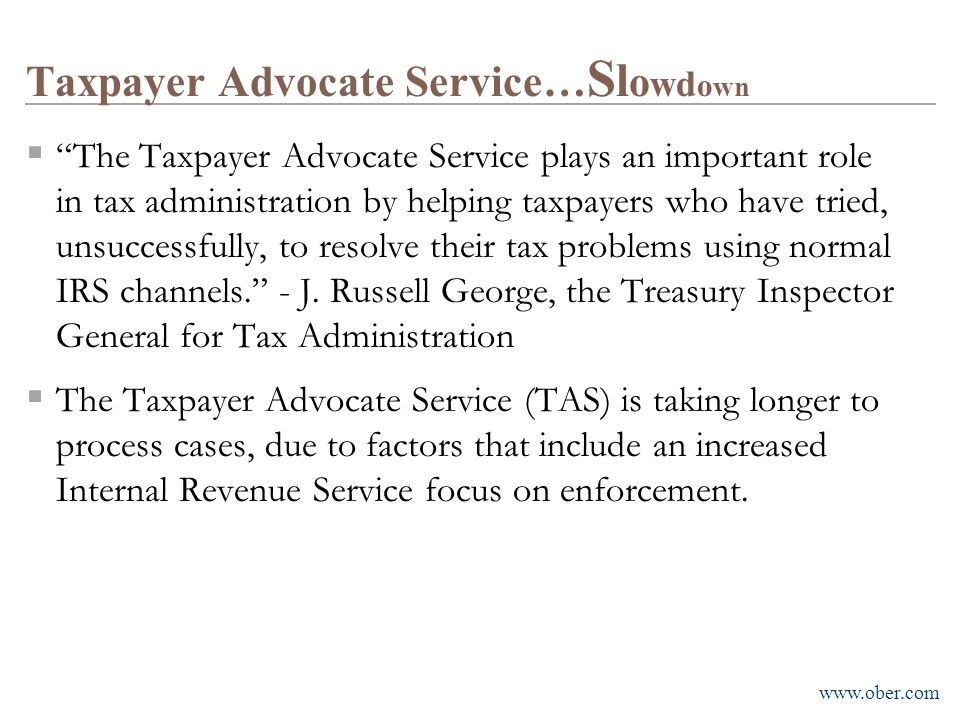 Taxpayer Advocate Service…Slowdown