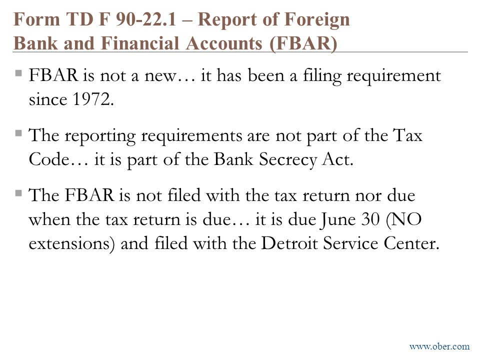 Form TD F 90-22.1 – Report of Foreign Bank and Financial Accounts (FBAR)