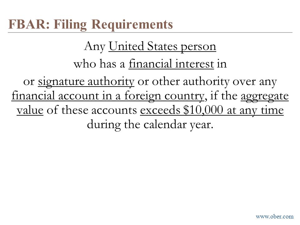 FBAR: Filing Requirements