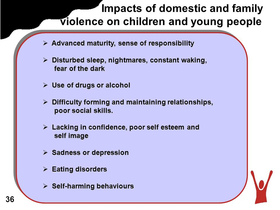 Impacts of domestic and family