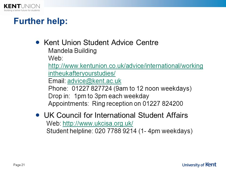 Further help: Kent Union Student Advice Centre