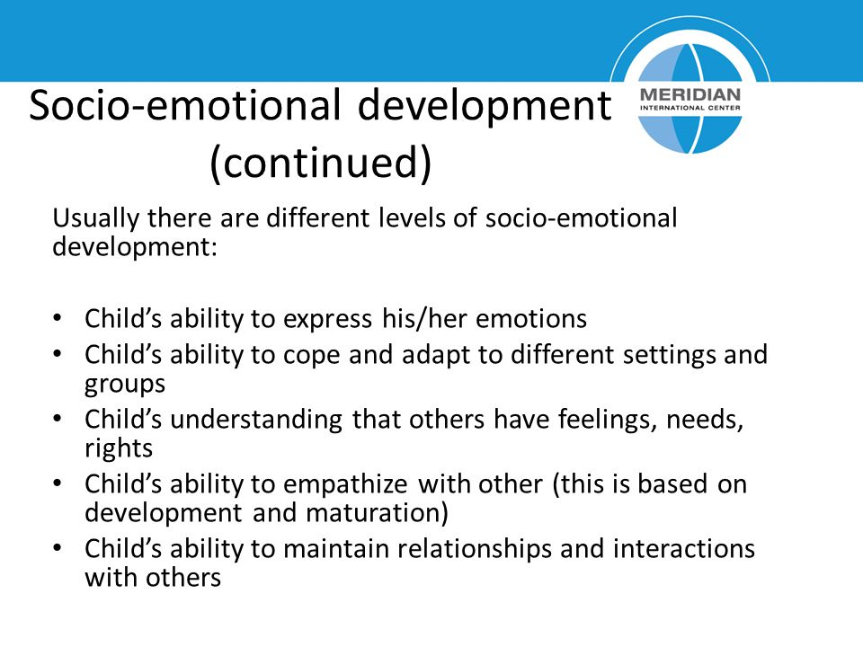 Socio-emotional development (continued)