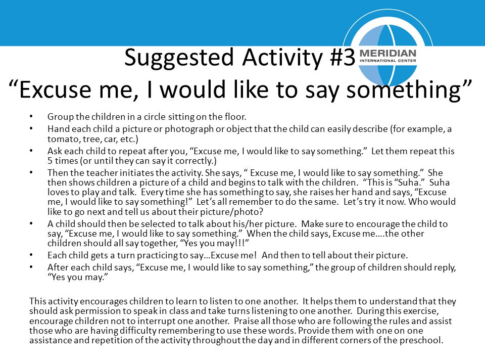 Suggested Activity #3 Excuse me, I would like to say something