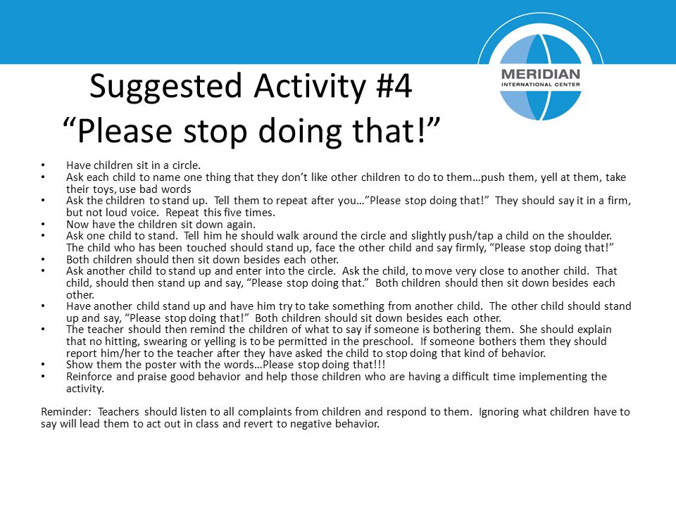 Suggested Activity #4 Please stop doing that!