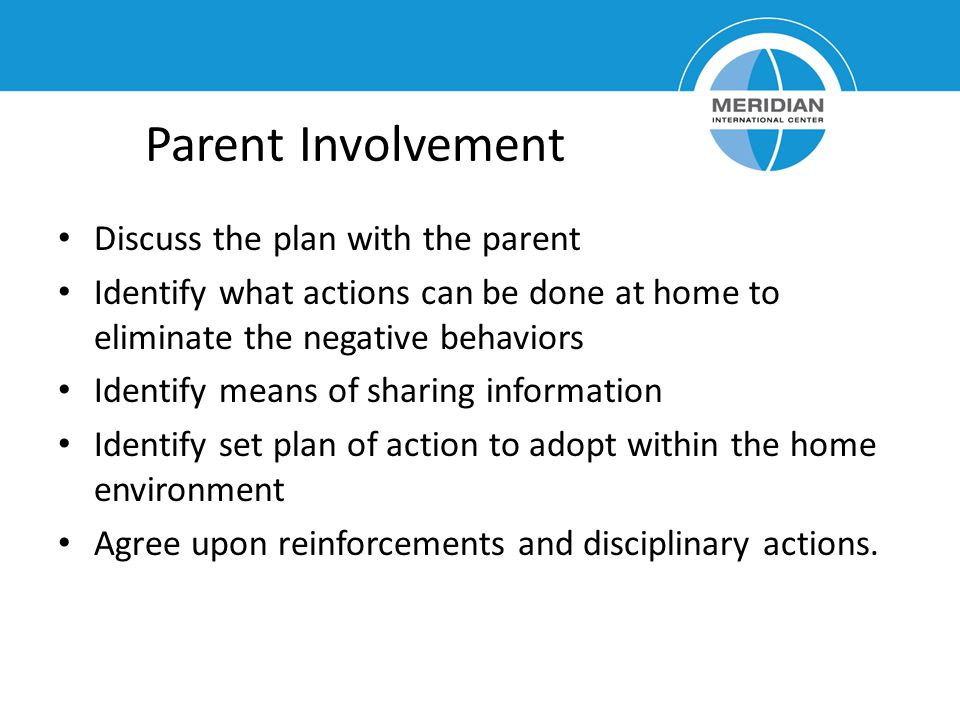 Parent Involvement Discuss the plan with the parent