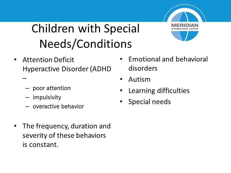 Children with Special Needs/Conditions