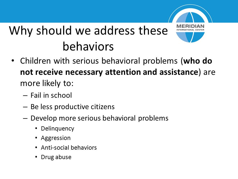 Why should we address these behaviors