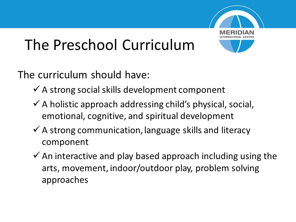 The Preschool Curriculum