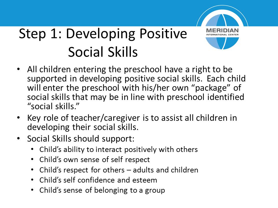 Step 1: Developing Positive Social Skills