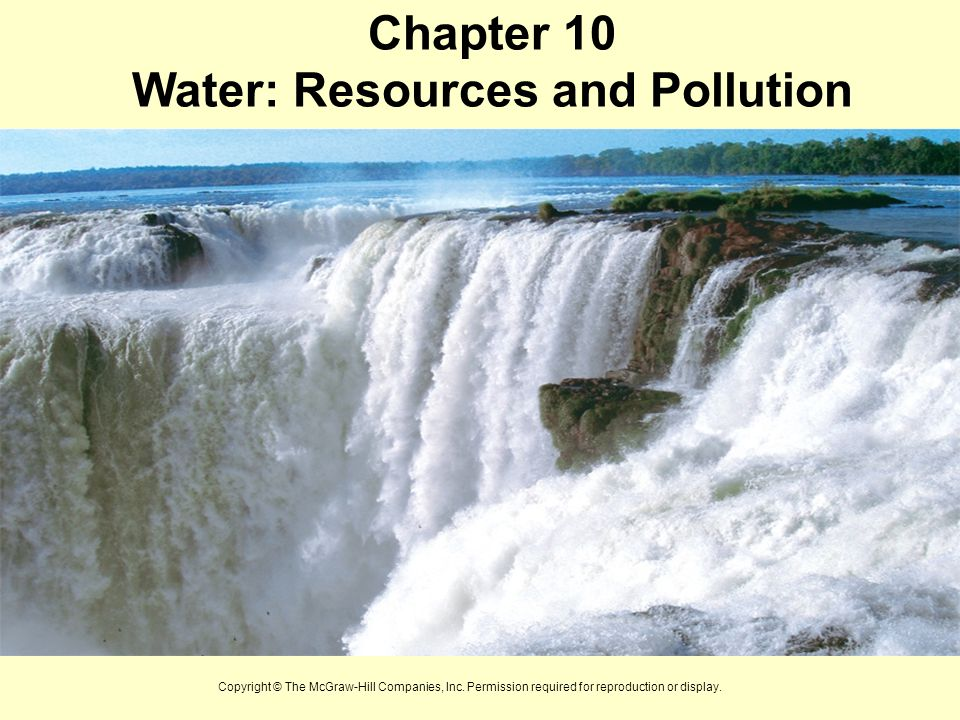 Chapter 10 Water: Resources and Pollution