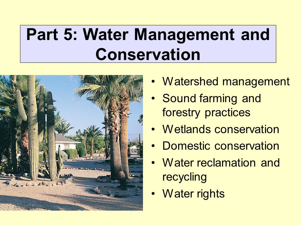 Part 5: Water Management and Conservation