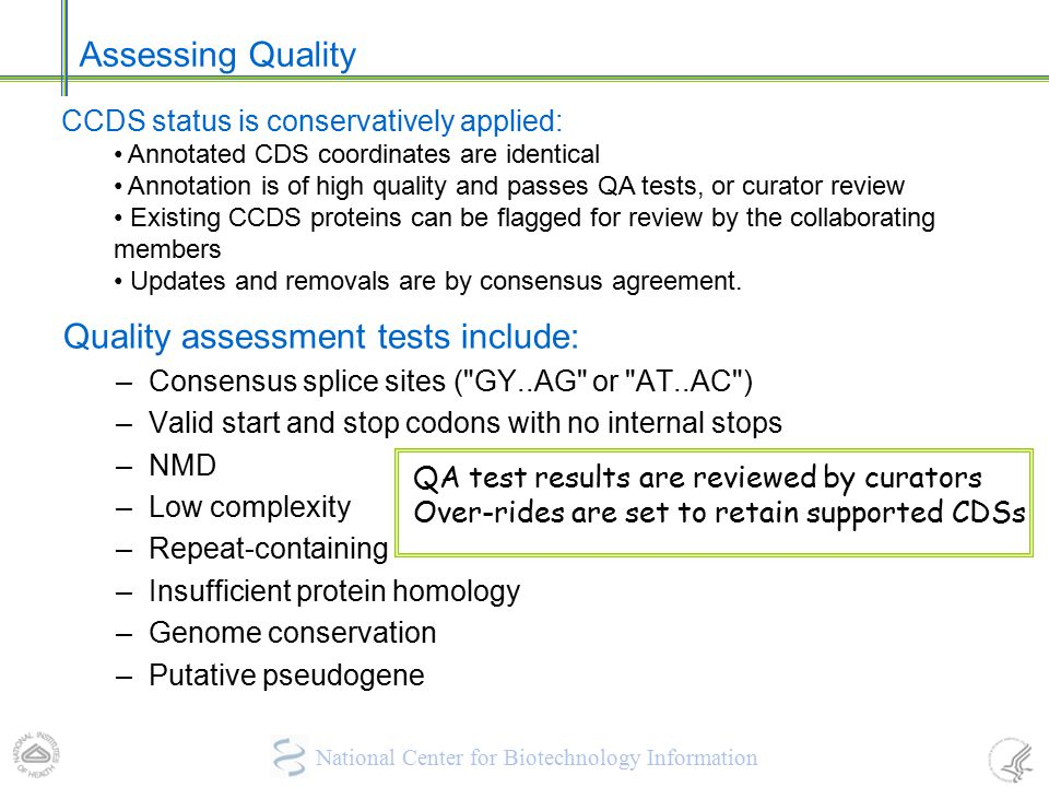 Quality assessment tests include: