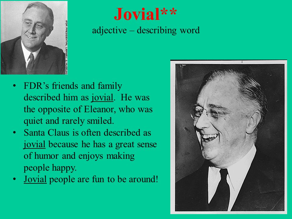 Jovial** adjective – describing word