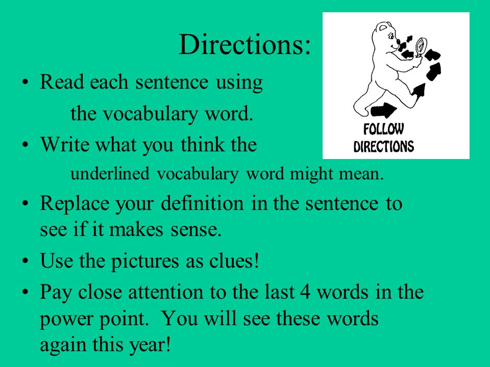 Directions: Read each sentence using the vocabulary word.