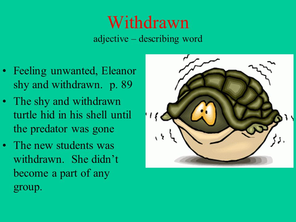 Withdrawn adjective – describing word