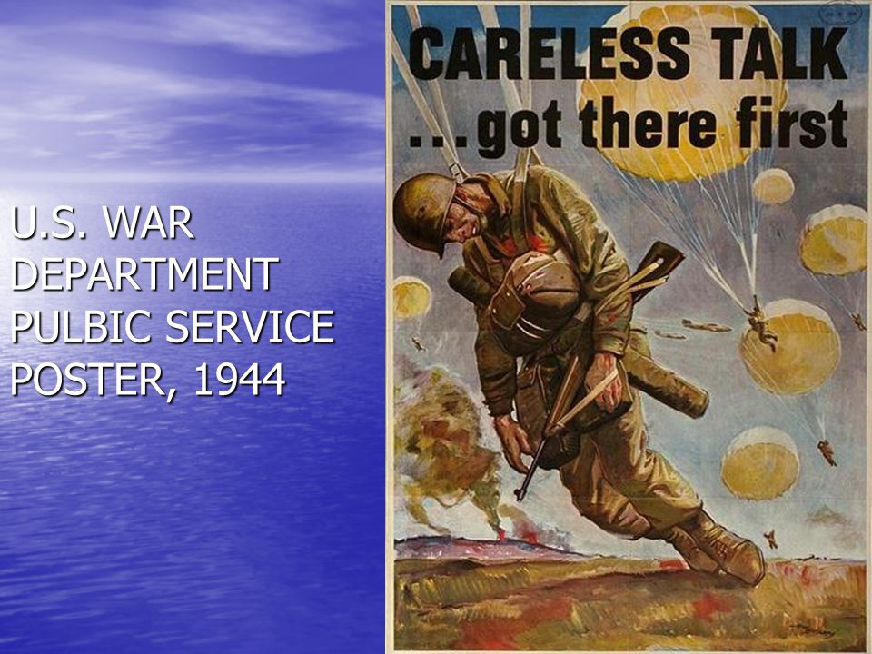 U.S. WAR DEPARTMENT PULBIC SERVICE POSTER, 1944