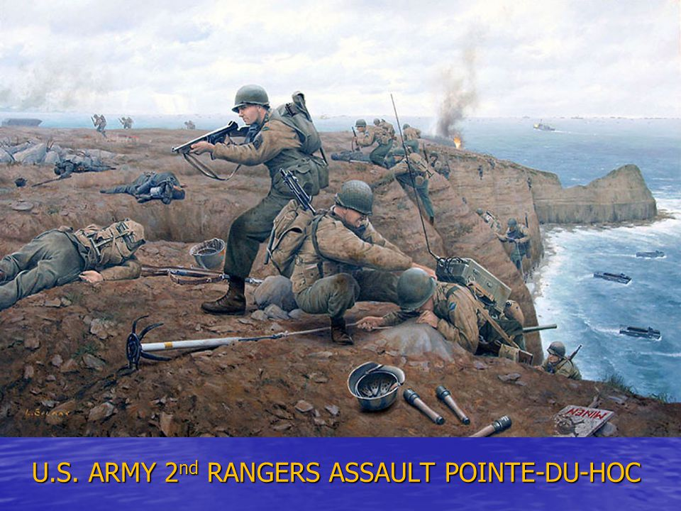 U.S. ARMY 2nd RANGERS ASSAULT POINTE-DU-HOC