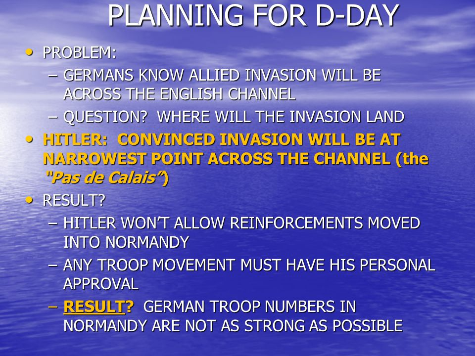 PLANNING FOR D-DAY PROBLEM: