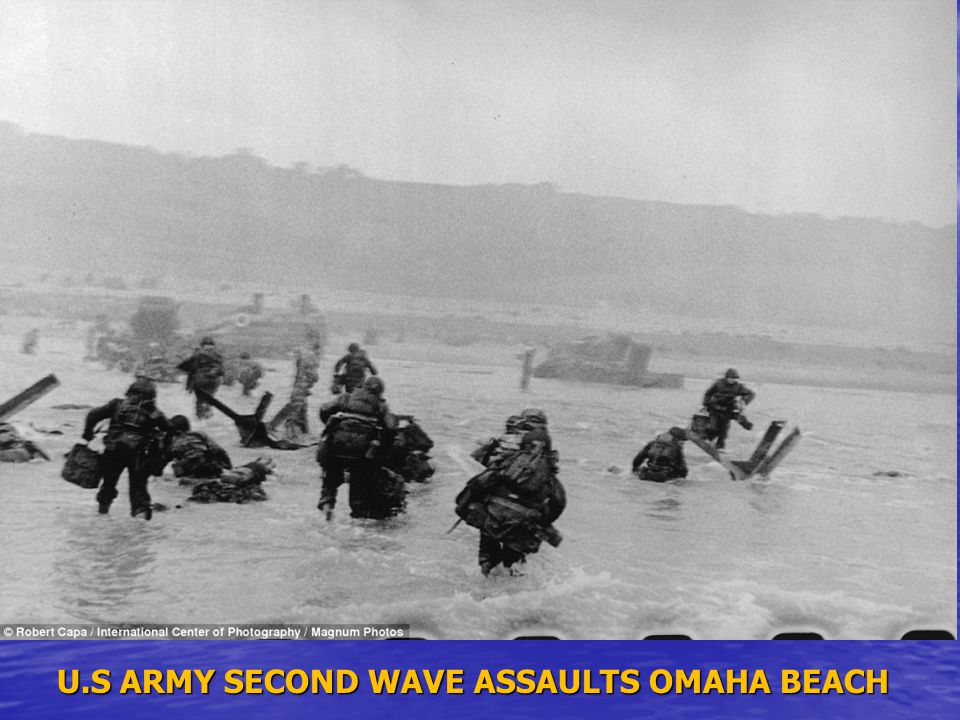 U.S ARMY SECOND WAVE ASSAULTS OMAHA BEACH