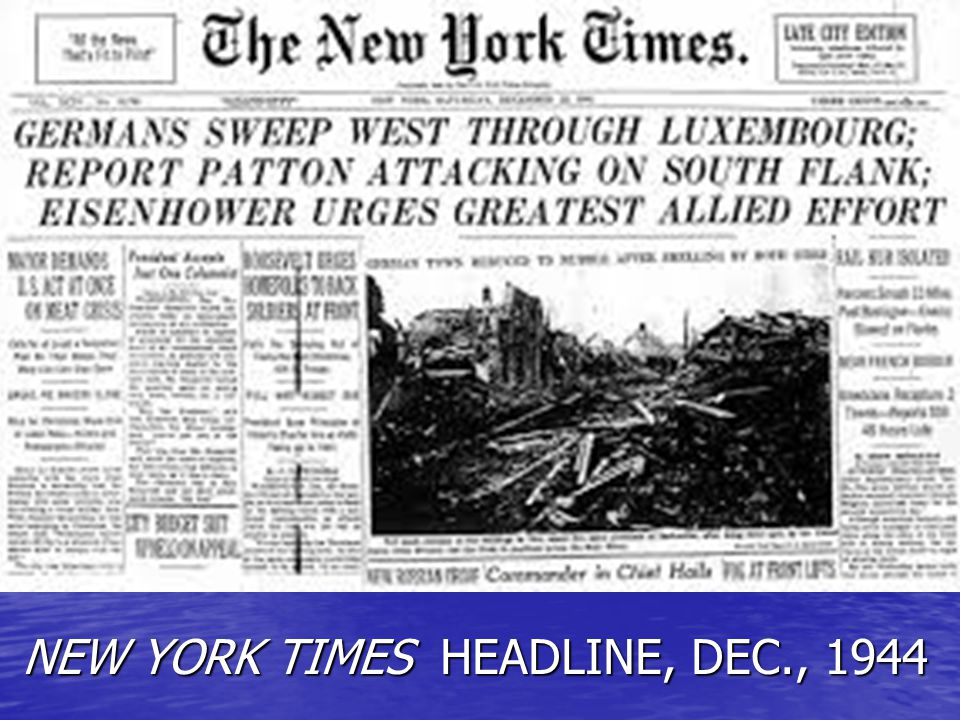 NEW YORK TIMES HEADLINE, DEC., 1944