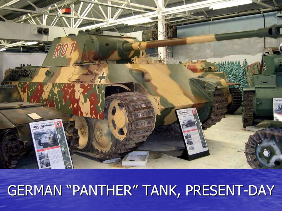 GERMAN PANTHER TANK, PRESENT-DAY