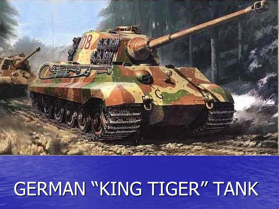 GERMAN KING TIGER TANK