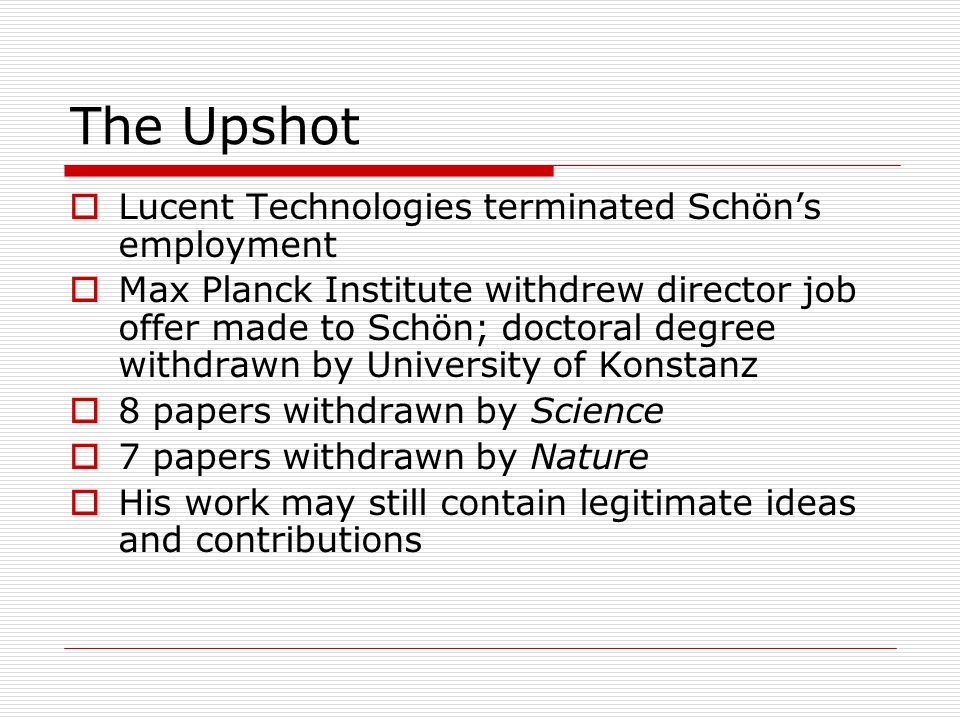 The Upshot Lucent Technologies terminated Schön's employment