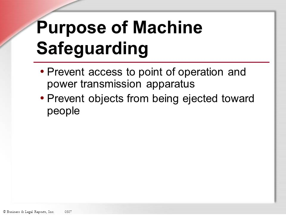 Purpose of Machine Safeguarding