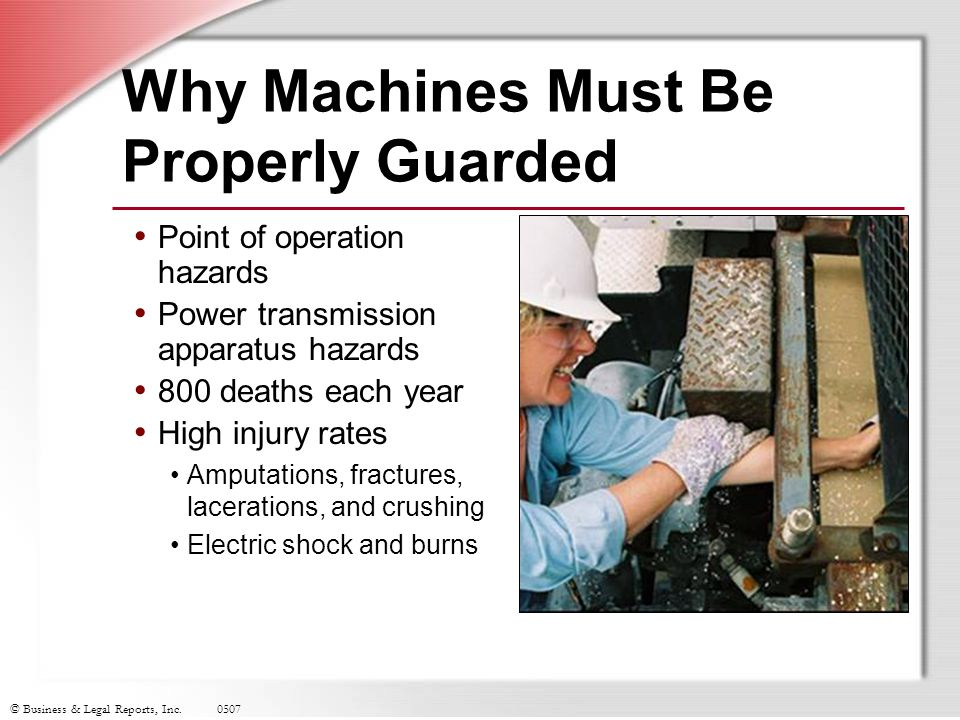 Why Machines Must Be Properly Guarded