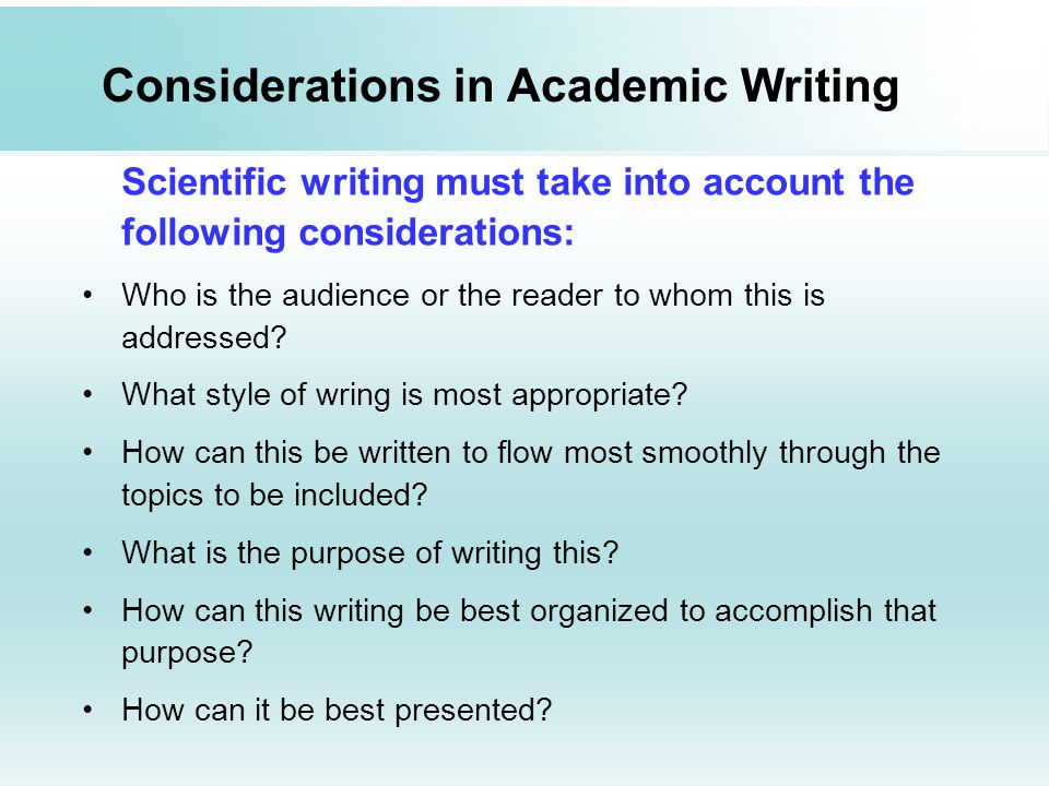 Considerations in Academic Writing