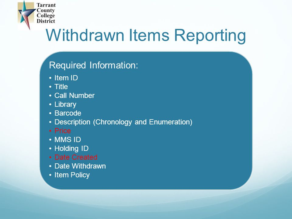 Withdrawn Items Reporting