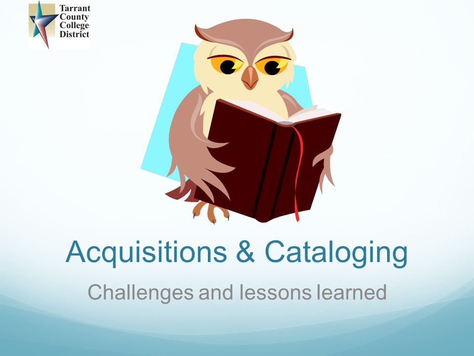Acquisitions & Cataloging