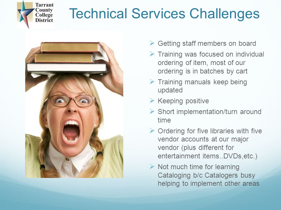 Technical Services Challenges