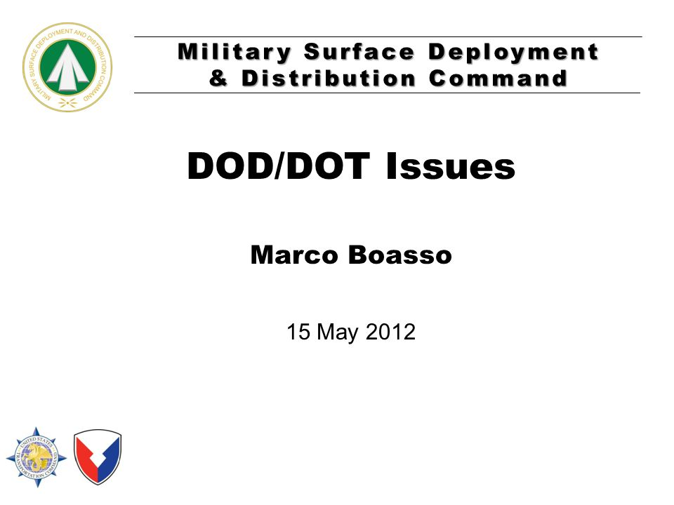 DOD/DOT Issues Marco Boasso 15 May 2012 COVER SLIDE GUIDELINES: