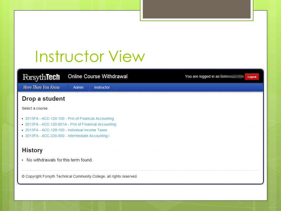 Instructor View No withdrawals for this term found.