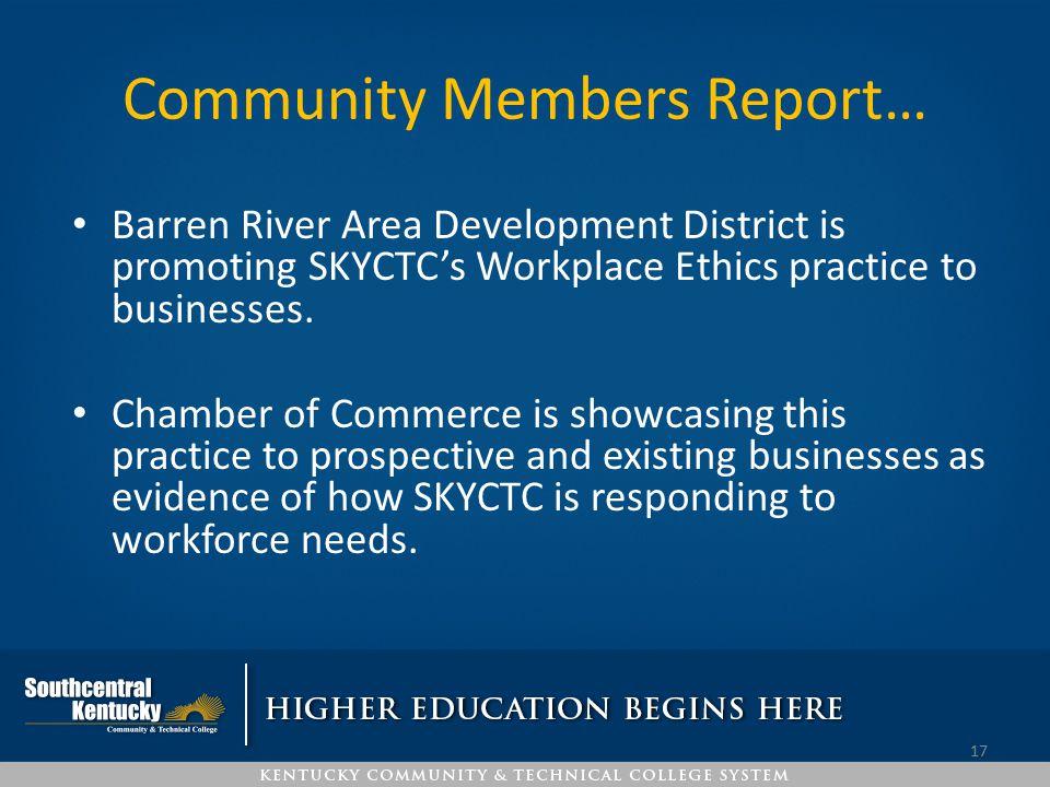 Community Members Report…