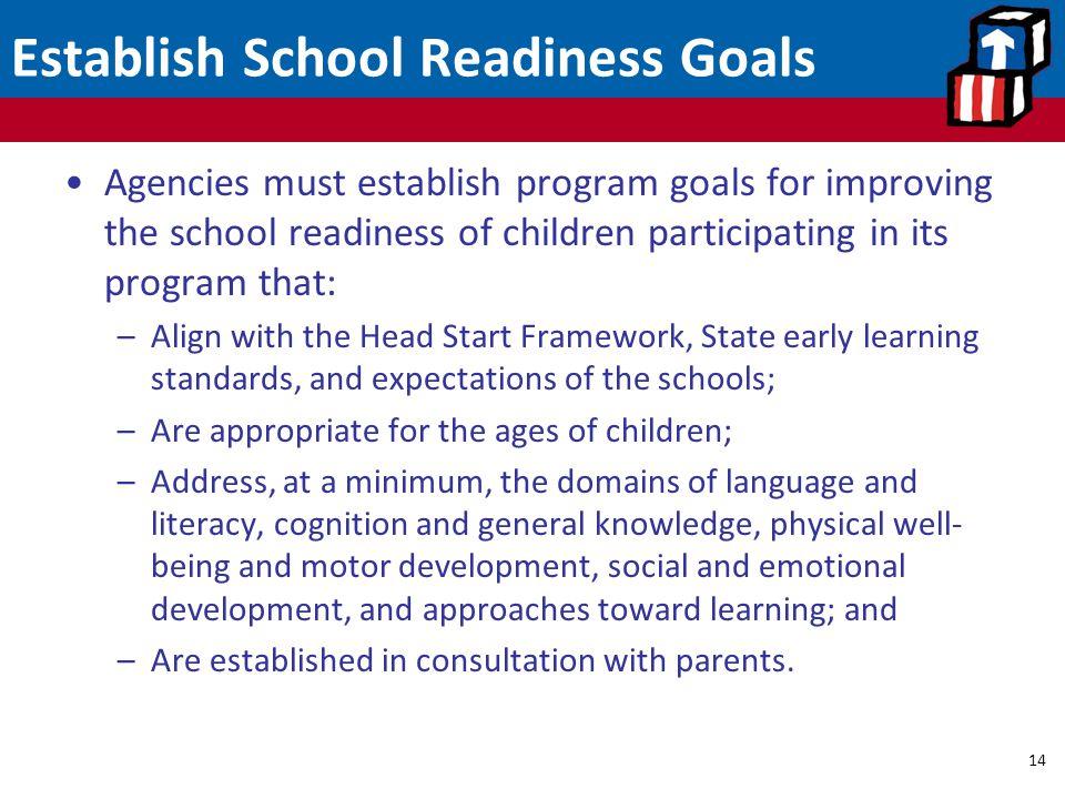 Establish School Readiness Goals