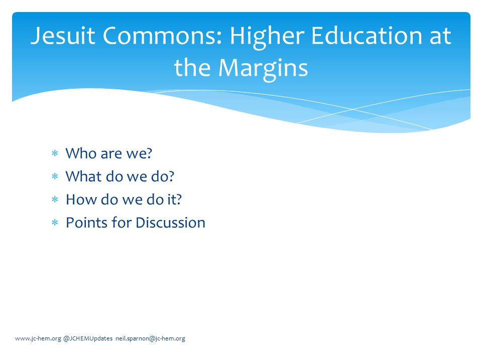 Jesuit Commons: Higher Education at the Margins