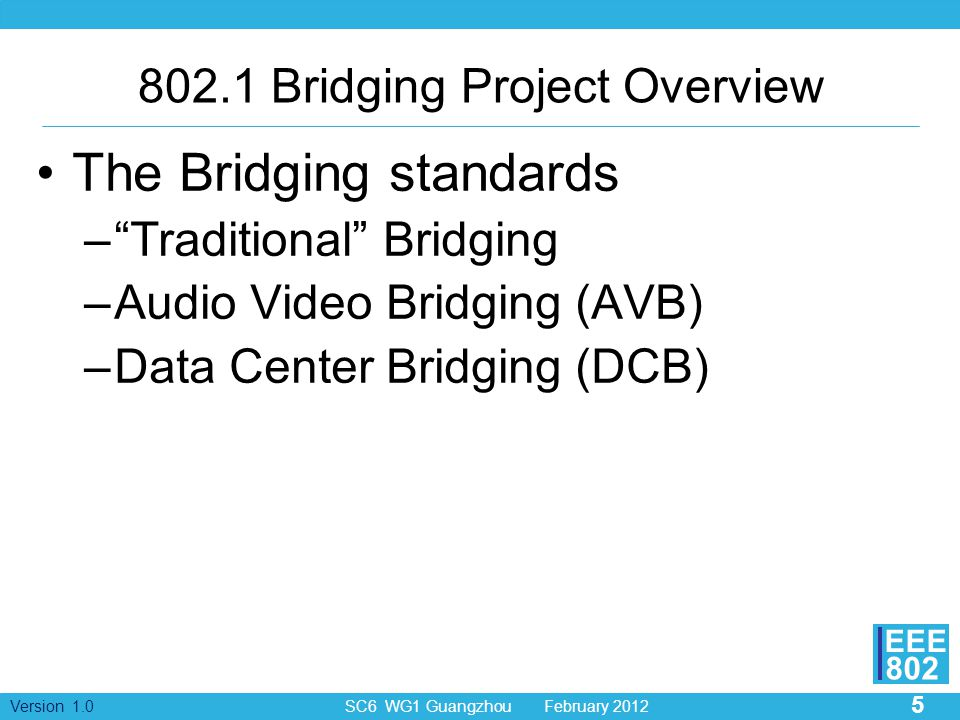 802.1 Bridging Project Overview