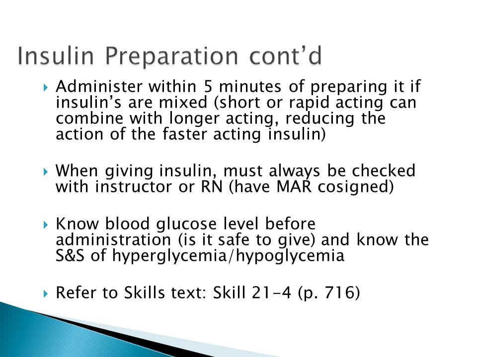 Insulin Preparation cont'd