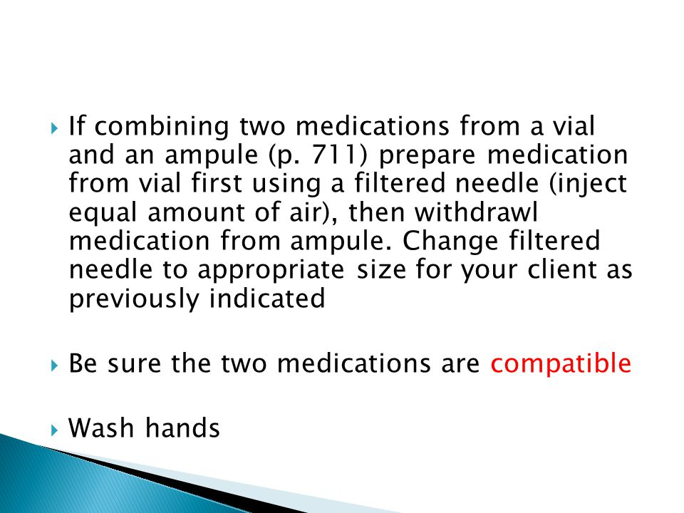 If combining two medications from a vial and an ampule (p