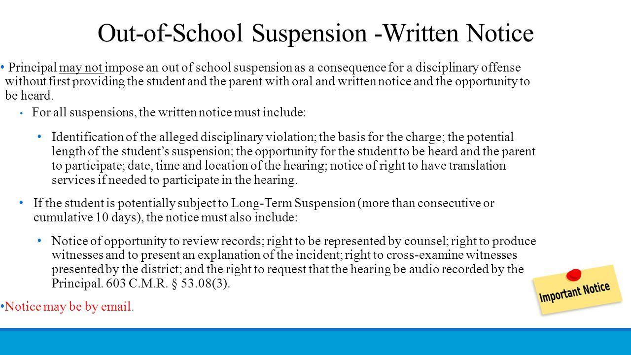 Out-of-School Suspension -Written Notice