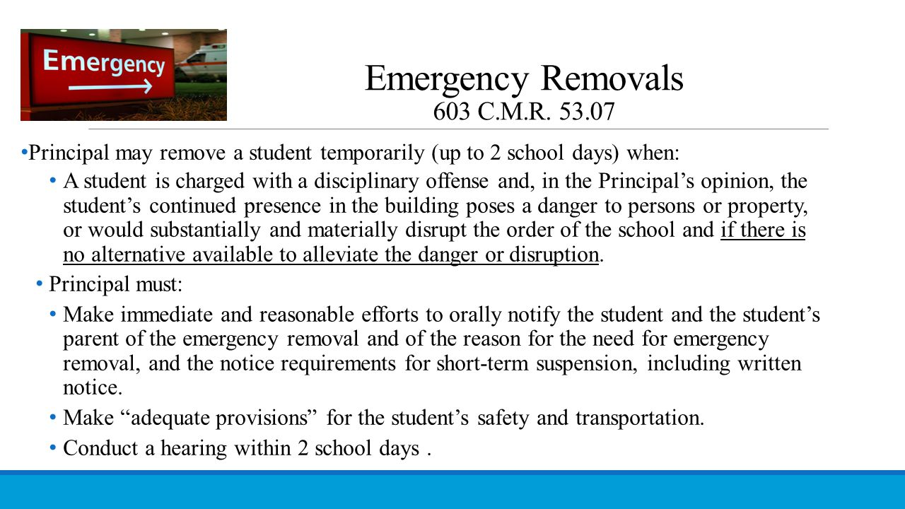 Emergency Removals 603 C.M.R. 53.07