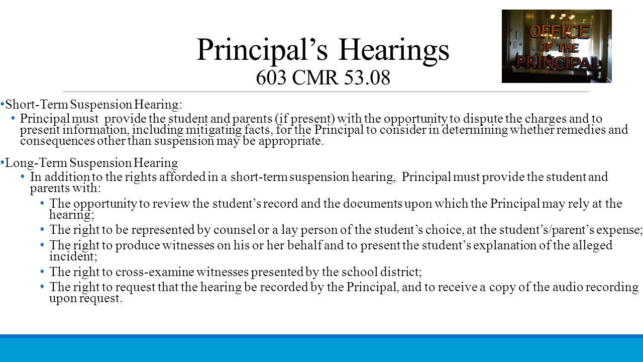 Principal's Hearings 603 CMR 53.08