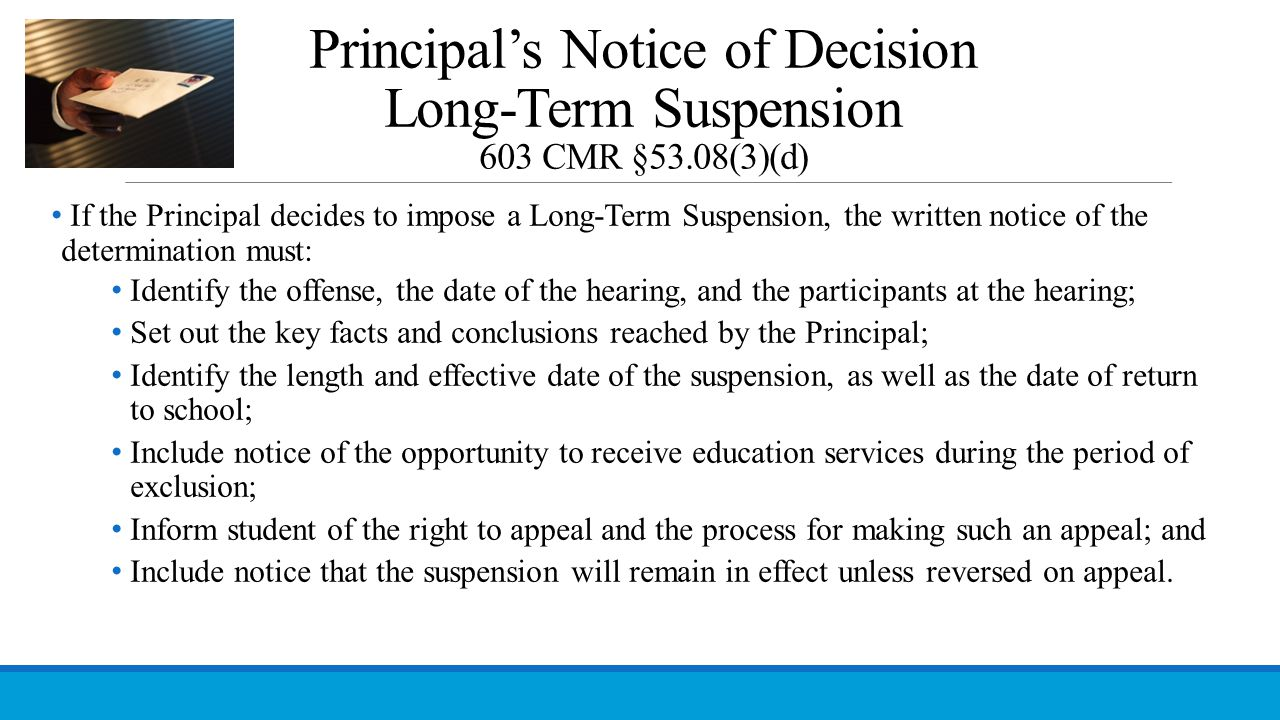 Principal's Notice of Decision Long-Term Suspension 603 CMR §53