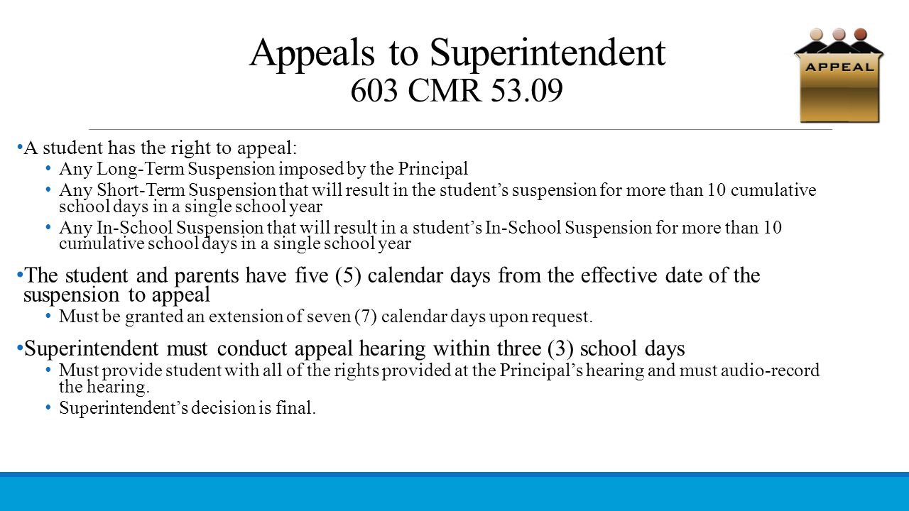 Appeals to Superintendent 603 CMR 53.09
