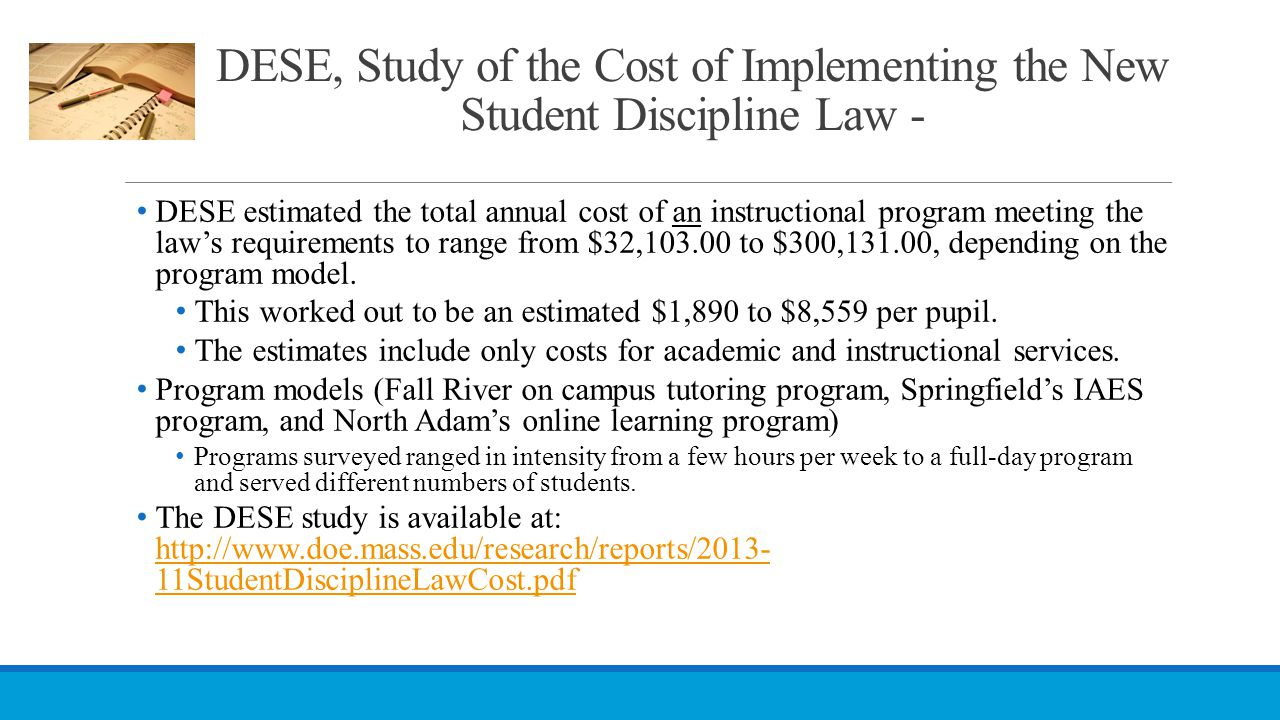 DESE, Study of the Cost of Implementing the New Student Discipline Law -