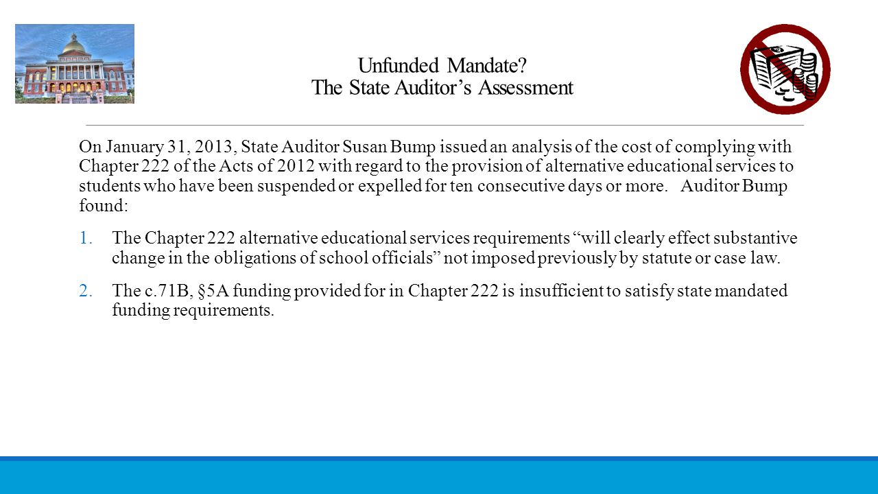 Unfunded Mandate The State Auditor's Assessment