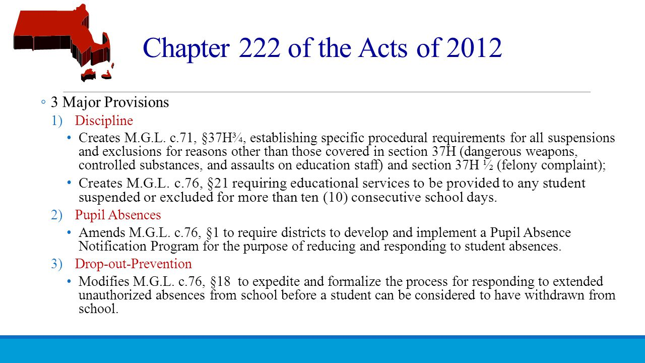Chapter 222 of the Acts of 2012 3 Major Provisions