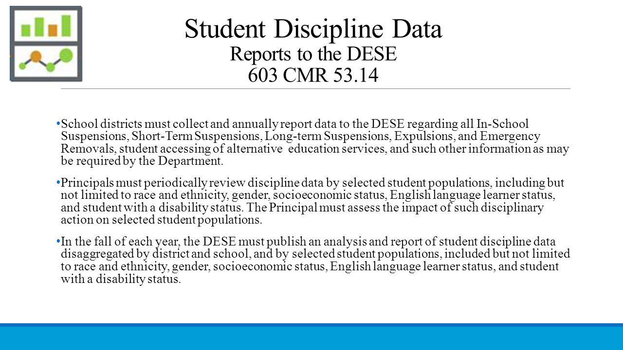 Student Discipline Data Reports to the DESE 603 CMR 53.14